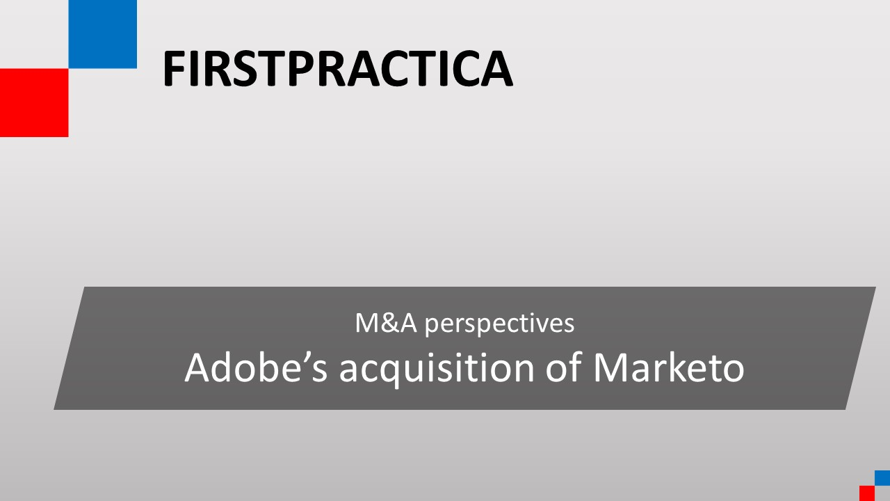 M&A perspectives - Adobe acquisition of Marketo